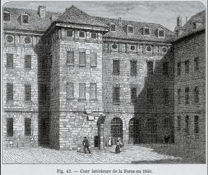 Cour intérieure de la Force en 1840