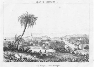 HAITI St Domingue View of Cap Francais - Antique Print 1836
